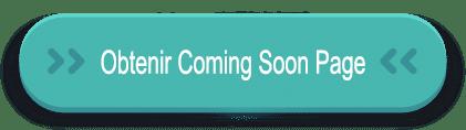 Obtenir Coming Soon page