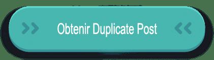 obtenir Duplicate Post