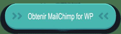 obtenir mailchimp for WorPress