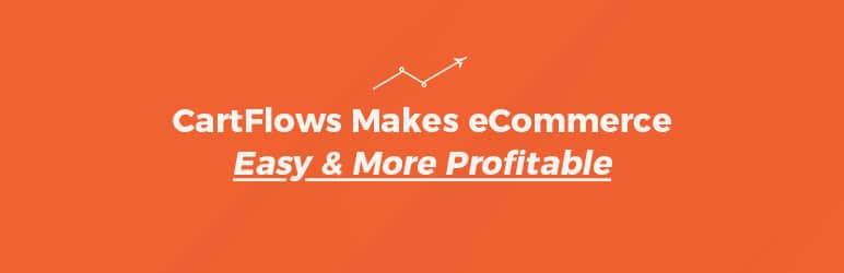 Augmenter les conversions et maximiser les profits grâce à CartFlows